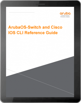 HPE Press | ArubaOS-Switch and Cisco IOS CLI Reference Guide