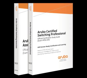 HPE Press | Aruba Certified Switching Associate and Aruba Certified