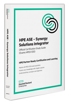 HPE Press | HPE ASE - Synergy Solutions Integrator: Official